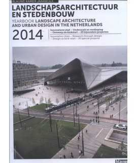 Yearbook Landscape Architecture and Urban Design in the Netherlands 2014