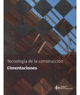 Tecnología de la construcción: Cimentaciones