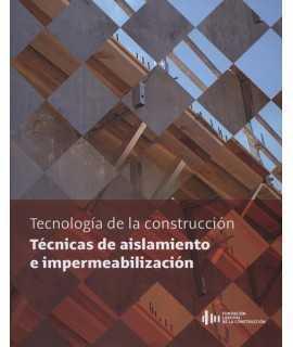 Tecnología de la construcción: Técnicas de aislamiento e impermeabilización