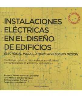 Instalaciones eléctricas en el diseño de edificios. Problemas resueltos de instalaciones eléctricas