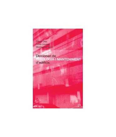 Diccionari de patologia i manteniment d'edificis