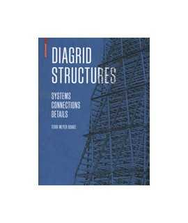 Diagrid Structures: Systems Connections Details