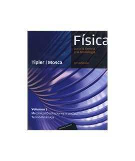 Física para la ciencia y la tecnología Mecánica/Oscilaciones y ondas/Termodinámica