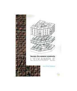 Secrets d'un sistema constructiu: l'Eixample