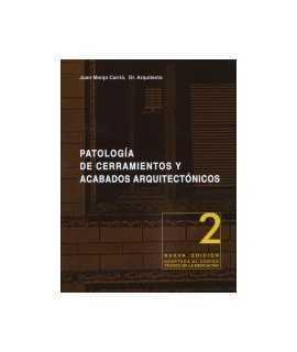 Patología de cerramientos y acabados arquitectónicos