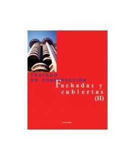 Tratado de construcción: fachadas y cubiertas (II)