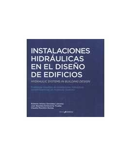 Instalaciones Hidráulicas en el Diseño de Edificios: Problemas resueltos de Instalaciones Hidráulicas