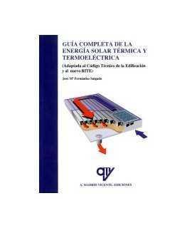 Guía completa de la energía solar térmica y termoeléctrica