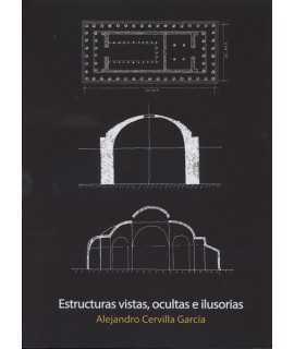Estructuras vistas, ocultas e ilusorias.