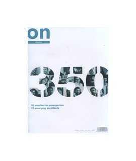 ON DISEÑO, 350: 35 arquitectos emergentes/35 emerging architects