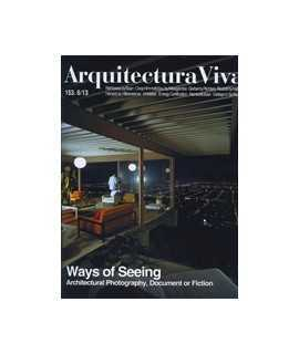 ARQUITECTURA VIVA, 153.6/13: Ways of Seeing: Architectural Photography, Document or Fiction