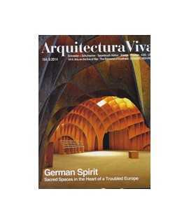 ARQUITECTURA VIVA, 164: German Spirit, Sacred Spaces in the Hearth of a Trouble Europe