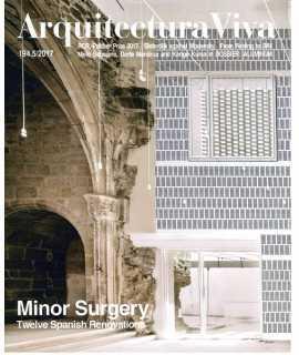 Arquitectura Viva, 194 Minor Surgery Twelve Spanish Renovation