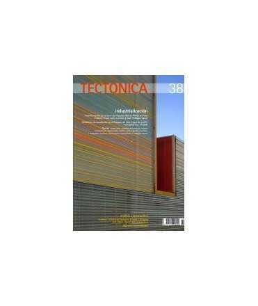 TECTONICA, 38: industrialización