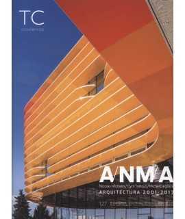TC Cuadernos, 127 ANMA Arquitectura 2001-2017